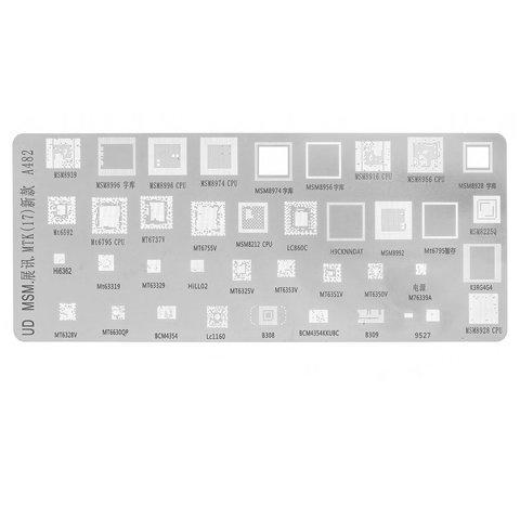 BGA трафарет A482, MSM8996, MT6582, LC860C, MSM8956, MSM8928, MSM8974, MT6737V, MSM8939, MT6795, 39 in 1